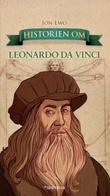 """Historien om Leonardo da Vinci"" av Jon Ewo"