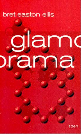 """Glamorama"" av Bret Easton Ellis"