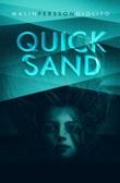 """""""Quicksand"""" av Malin Persson Giolito"""