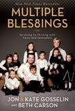 """""""Multiple Blessings - Surviving to Thriving with Twins and Sextuplets"""" av Beth Carson"""
