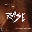"""Rase"" av Monica Isakstuen"