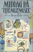 """""""Middag på Hjemlengsel"""" av Anne Tyler"""