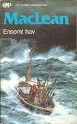 """Ensomt hav"" av Alistair MacLean"