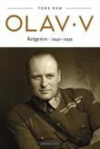 """""""Olav V krigeren"""" av Tore Rem"""