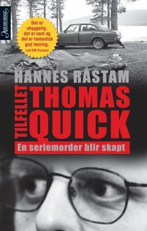 """""""Tilfellet Thomas Quick - en seriemorder blir skapt"""" av Hannes Råstam"""
