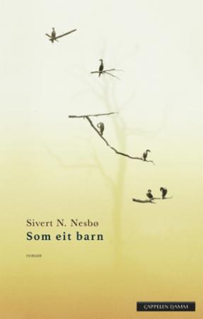 """""""Som eit barn"""" av Sivert N. Nesbø"""