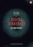 """""""Digital sikkerhet - en innføring"""" av Håkon Bergsjø"""