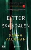 """""""Etter skandalen"""" av Sarah Vaughan"""