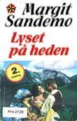 """""""Lyset på heden"""" av Margit Sandemo"""