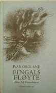 """""""Fingals fløyte dikt frå Vesterhavet"""" av Ivar Orgland"""