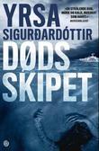 """""""Dødsskipet - kriminalroman"""" av Yrsa Sigurðardóttir"""