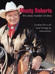 """""""Fra mine hender til dine - lærdom fra et liv med trening av vinnerhester"""" av Monty Roberts"""
