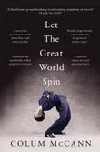"""""""Let the great world spin"""" av Colum McCann"""