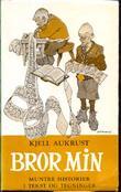 """""""Bror Min"""" av Kjell Aukrust"""