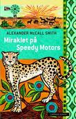 """Miraklet på Speedy Motors"" av Alexander McCall Smith"