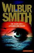 """""""De som er i storm og fare"""" av Wilbur Smith"""