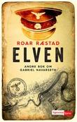 """""""Elven"""" av Roar Ræstad"""