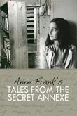 """""""Tales from the secret annexe"""" av Anne Frank"""