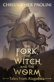 """""""The fork, the witch, and the worm - tales from Alagaësia"""" av Christopher Paolini"""
