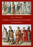 """""""Gresk og romersk historie en innføring"""" av Knut Ødegård"""