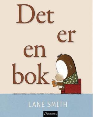 """""""Det er en bok!"""" av Lane Smith"""