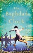 """The Baghdad Clock"" av Shahad Al Rawi"