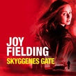 """""""Skyggenes gate"""" av Joy Fielding"""