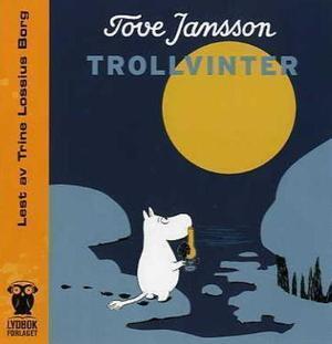 """""""Trollvinter"""" av Tove Jansson"""