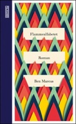 """Flammealfabetet"" av Ben Marcus"