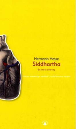 """""""Siddhartha - en indisk diktning"""" av Hermann Hesse"""