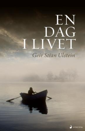 """""""En dag i livet - roman"""" av Geir Stian Ulstein"""