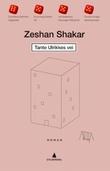 """""""Tante Ulrikkes vei roman"""" av Zeshan Shakar"""