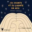 """Jeg drømte at du drømte om meg"" av Fanny Vaager"