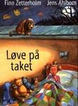 """""""Løve på taket"""" av Finn Zetterholm"""
