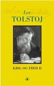 """""""Krig og fred - bind 2"""" av Lev Tolstoj"""