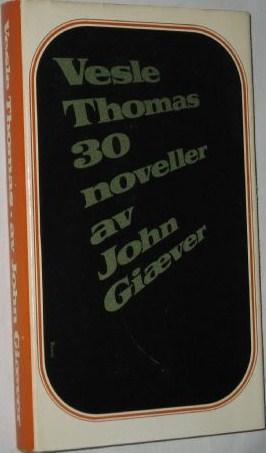 """""""Vesle Thomas"""" av John Giæver"""