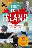 """""""Frihet, likhet, Island en saga om en mann og et land i krise"""" av Mímir Kristjánsson"""
