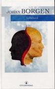 """""""Lillelord - roman"""" av Johan Borgen"""