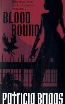 """""""Blood Bound (Mercy Thompson)"""" av Patricia Briggs"""