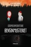 """""""Bensinmysteriet"""" av Erlend Liabø Sandvik"""