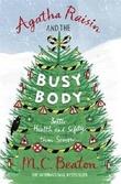 """""""Agatha Raisin and the Busy Body"""" av M.C. Beaton"""