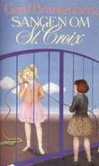 """""""Sangen om St.Croix en bok om en by 1948-1955"""" av Gerd Brantenberg"""