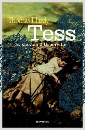 """""""Tess av slekten d'Urberville - roman"""" av Thomas Hardy"""