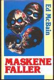 """""""Maskene faller"""" av Ed McBain"""