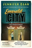 """Emerald city"" av Jennifer Egan"