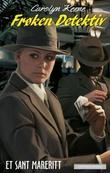 """""""Frøken Detektiv - et sant mareritt"""" av Carolyn Keene"""