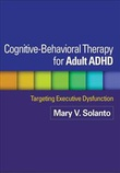 """Cognitive-Behavioral Therapy for Adult ADHD - Targeting Executive Dysfunction"" av Mary V. Solanto"