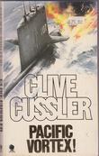 """Pacific vortex!"" av Clive Cussler"