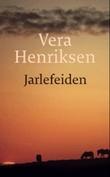 """""""Jarlefeiden - roman"""" av Vera Henriksen"""