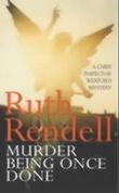 """""""Murder being once done"""" av Ruth Rendell"""